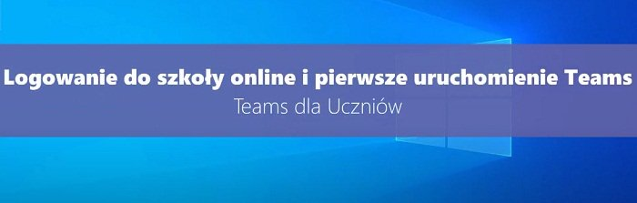 Microsoft Teams - Poradnik dla uczniów